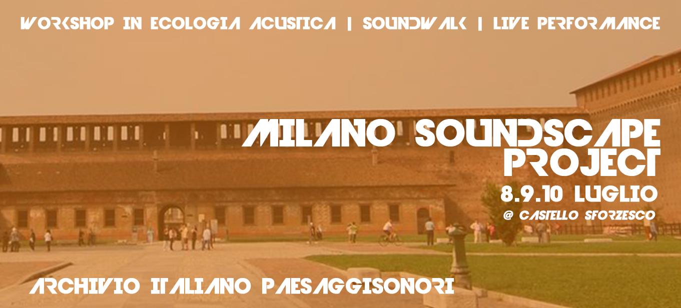 Milano Soundscape Project   Castello Sforzesco 8\9\10
