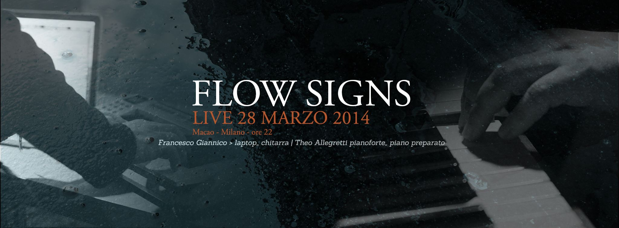 """Live in Milan / 28th March with """"Flow Signs"""" project"""