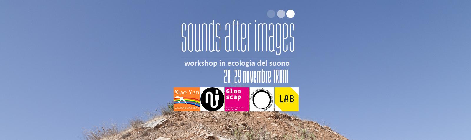 Sounds After Images – Workshop
