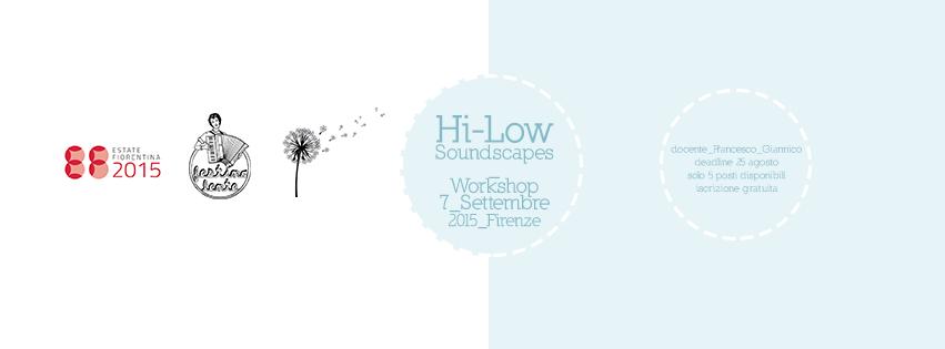 Hi&Low Soundscapes – Workshop
