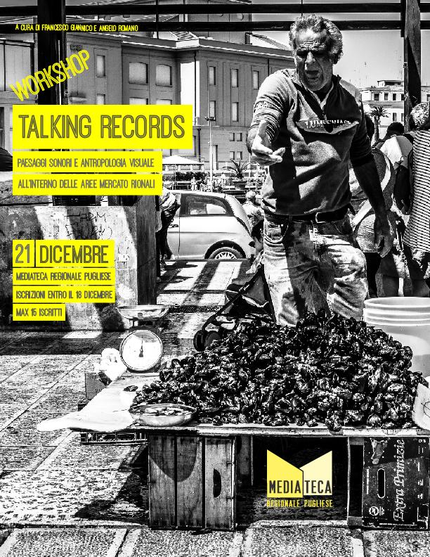 Talking Records – Paesaggi Sonori e Antropologia Visuale nelle aree mercato rionali