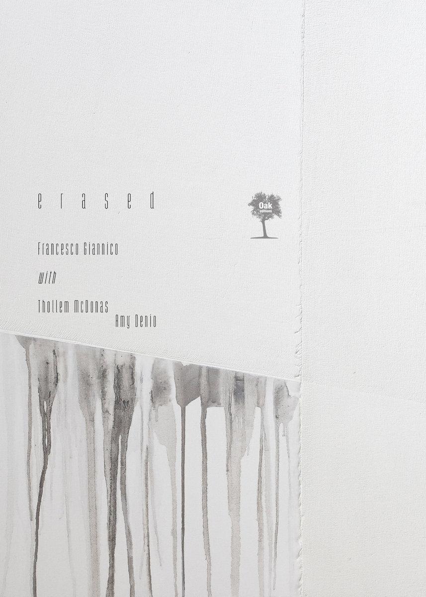 Erased | Oak Editions | 2015